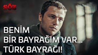 Söz | 6.Bölüm - Benim Bir Bayrağım Var...Türk Bayrağı!