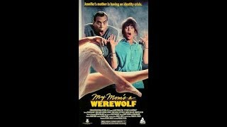 Opening To My Mom's A Werewolf 1989 VHS