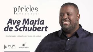 Péricles -  Ave Maria de Schubert ( CD Feito Pra Durar)