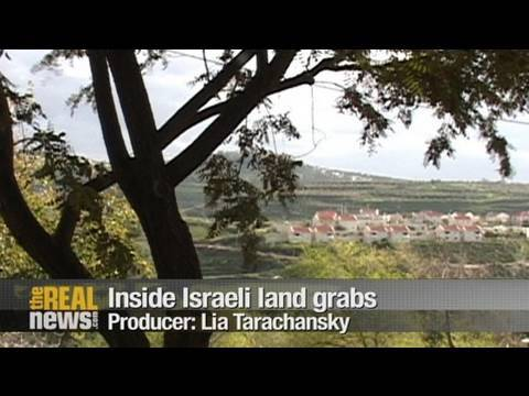 Inside Israeli land grabs