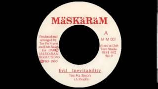 """Tes Fa Siyon - Evil Inevitability (Maskaram) 7"""""""