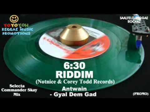 6:30 Riddim Mix [November 2011] Notnice & Corey Todd Records