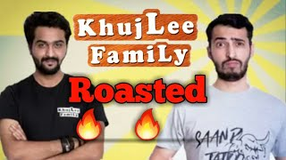 KHUJLEE FAMILY ROAST !