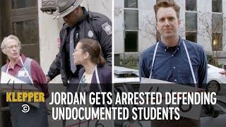 Jordan Gets Arrested Standing Up for Undocumented Students' Rights - Klepper