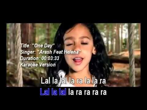 Arash Feat Helena - One Day (Karaoke Version)
