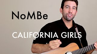 NoMBe - California Girls (Guitar Lesson/Tutorial)