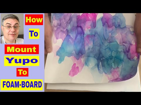 Mounting Yupo on FOAM-BOARD and Applying Epoxy Resin