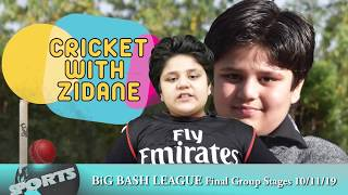 Big Bash League - Final Group Stages - Match Reviews by Little Professor Zidane Hamid