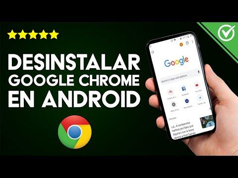 Cómo Desinstalar Google Chrome Completamente en Móvil Android sin root