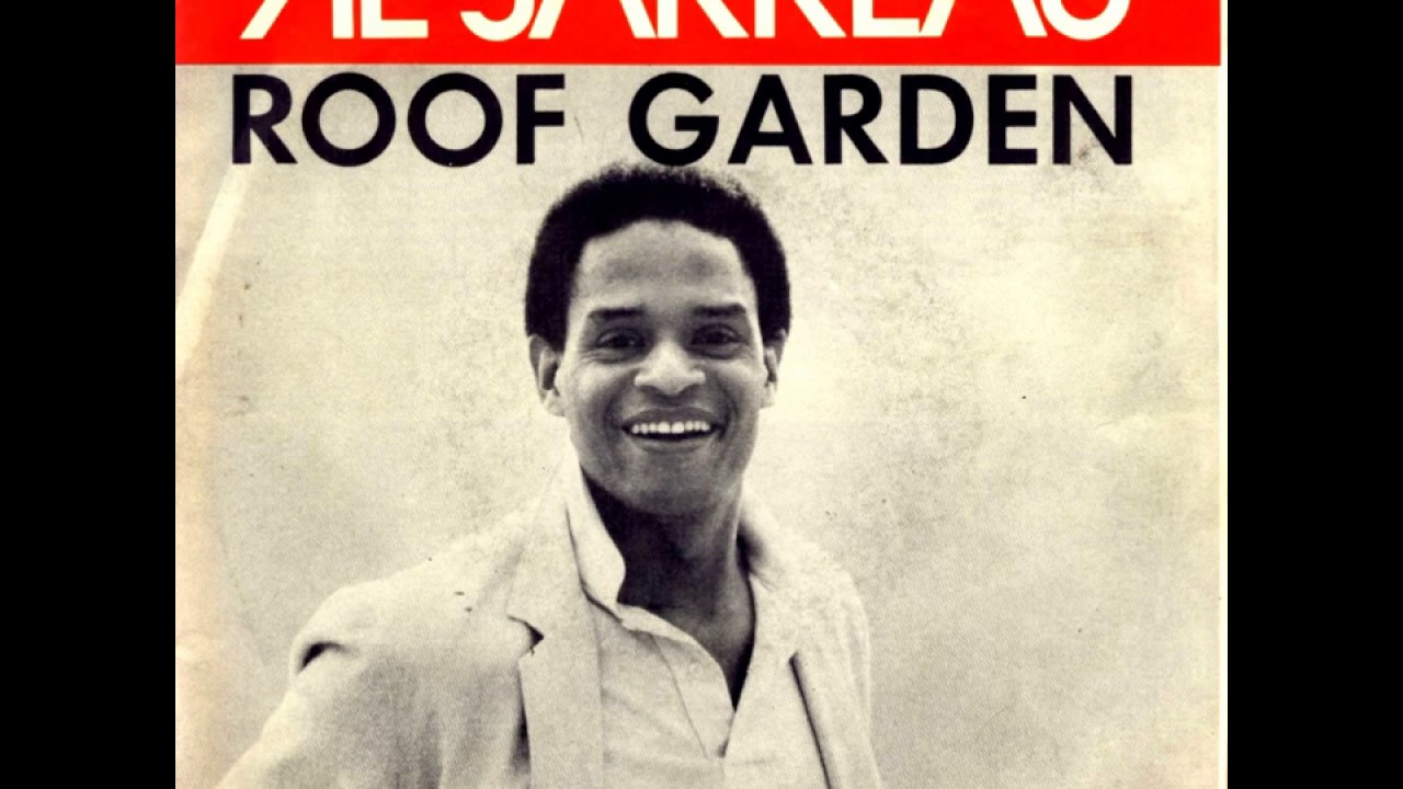 al jarreau roof garden 1981 - youtube