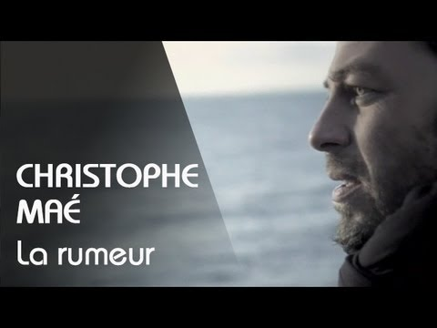 preview Christophe Maé - La Rumeur from youtube