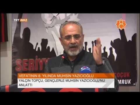 Yalçın Topçu, Muhsin Yazıcıoğlu'nu Gençlere Anlattı - TRT Avaz Haber