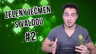Zelený ječmen s Valdou #2 | Prdy v autobuse | Paleo dieta