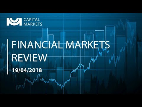 Financial Market Review: 19/04/2018