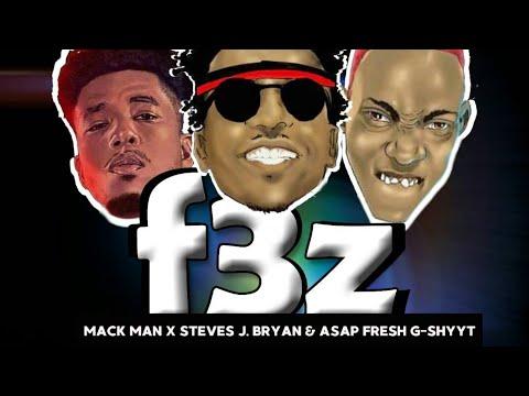 Mack MAN - 3 FAZ (feat. Steves J. Bryan & AsapFresh G-Shytt) (Lyrics Video)