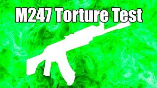 M247 Torture Test