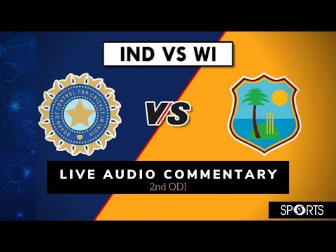 India vs West Indies #INDvWI- 2nd ODI - LIVE Audio Commentary