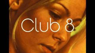 Watch Club 8 Leave The North video