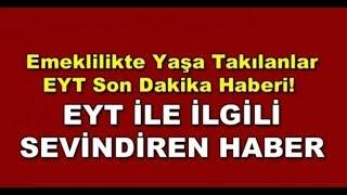 SON DAKİKA FLAŞ FLAŞ KADEMELİ EYT YOLDA !!!!