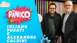 Data Limite (Chico Xavier) com Juliano Pozati e Alexandre Caldini - Pânico - 17/07/19