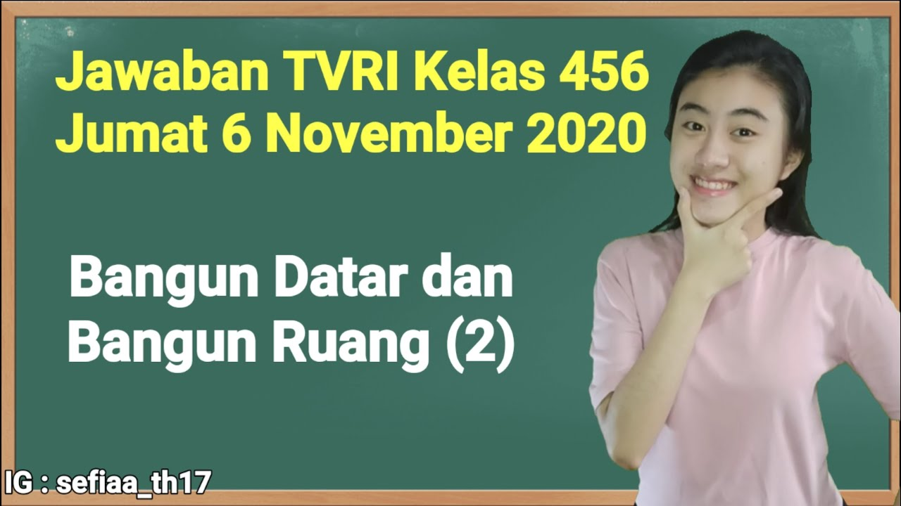 Kunci Jawaban TVRI Kelas 4-5-6 SD Jumat 6 November…