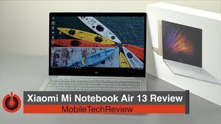 Xiaomi Mi Notebook Air 13 Review - Luxury Ultrabook at a Nice Price