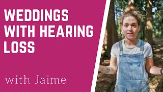 Life wearing hearing aids: The wedding experience | Jaime Del Pizzo
