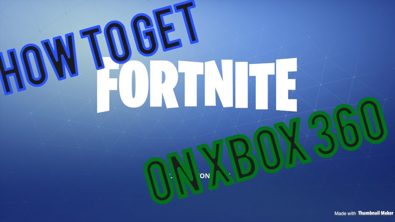 How to get fortnite on Xbox 360 - YouTube