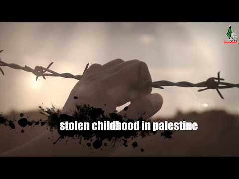 stolen childhood in palestine