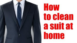 How to clean a suit at home