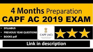 CAPF AC 2019/ 4 months strategy / syllabus/BOOK LIST/ BEST CAPF AC STRATEGY