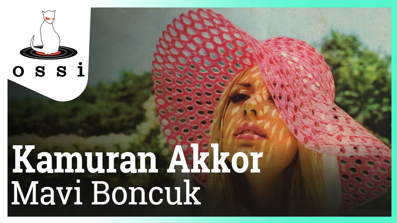 Kamuran Akkor - Mavi Boncuk