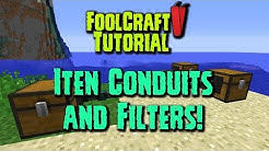 FoolCraft 2 Tutorial - ITEM CONDUITS AND FILTERS!