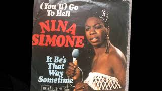 It Be's That Way Sometime ~ Nina Simone