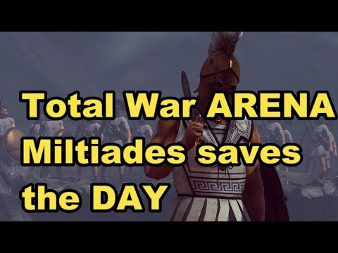 Total War Arena Miltiades saves the DAY