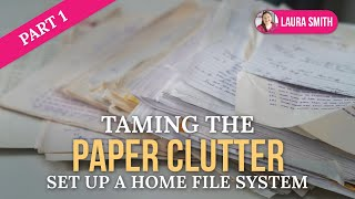Taming the Paper Clutter, Part 1 Thumbnail