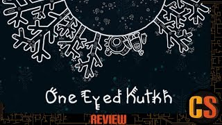 ONE EYED KUTKH - REVIEW