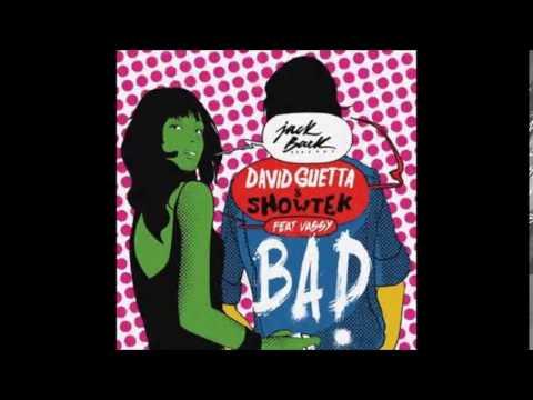 David Guetta & Showtek - BAD (LYRICS EN ESPAÑOL-INGLÉS) ft. Vassy