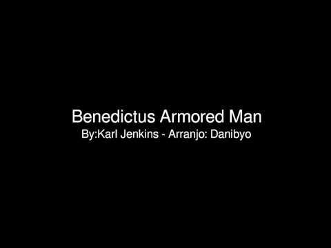 Benedictus Armored Man with score