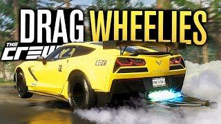 DRAG CAR WHEELIES! | The Crew 2 FULL Walkthrough - Part 6