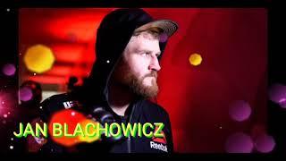 Jan Blachowicz UFC 259 Walkout Song.