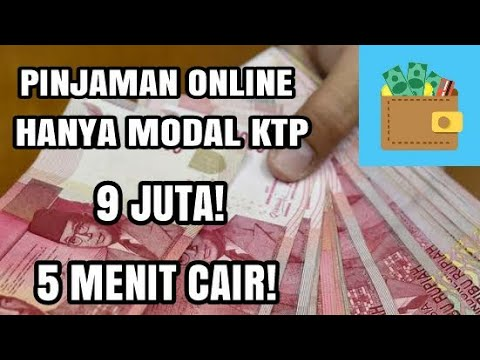 Pinjaman Uang Online 9 Juta Hanya 5 Menit Langsung Cair Hanya Modal Ktp Tanpa Jaminan Bunga Rendah Youtube