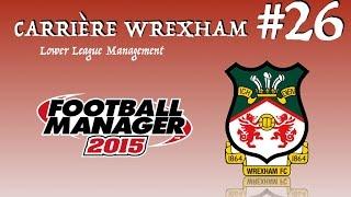 carrire wrexham 26 fm 2015 llm fin de 1re partie de saison en championship