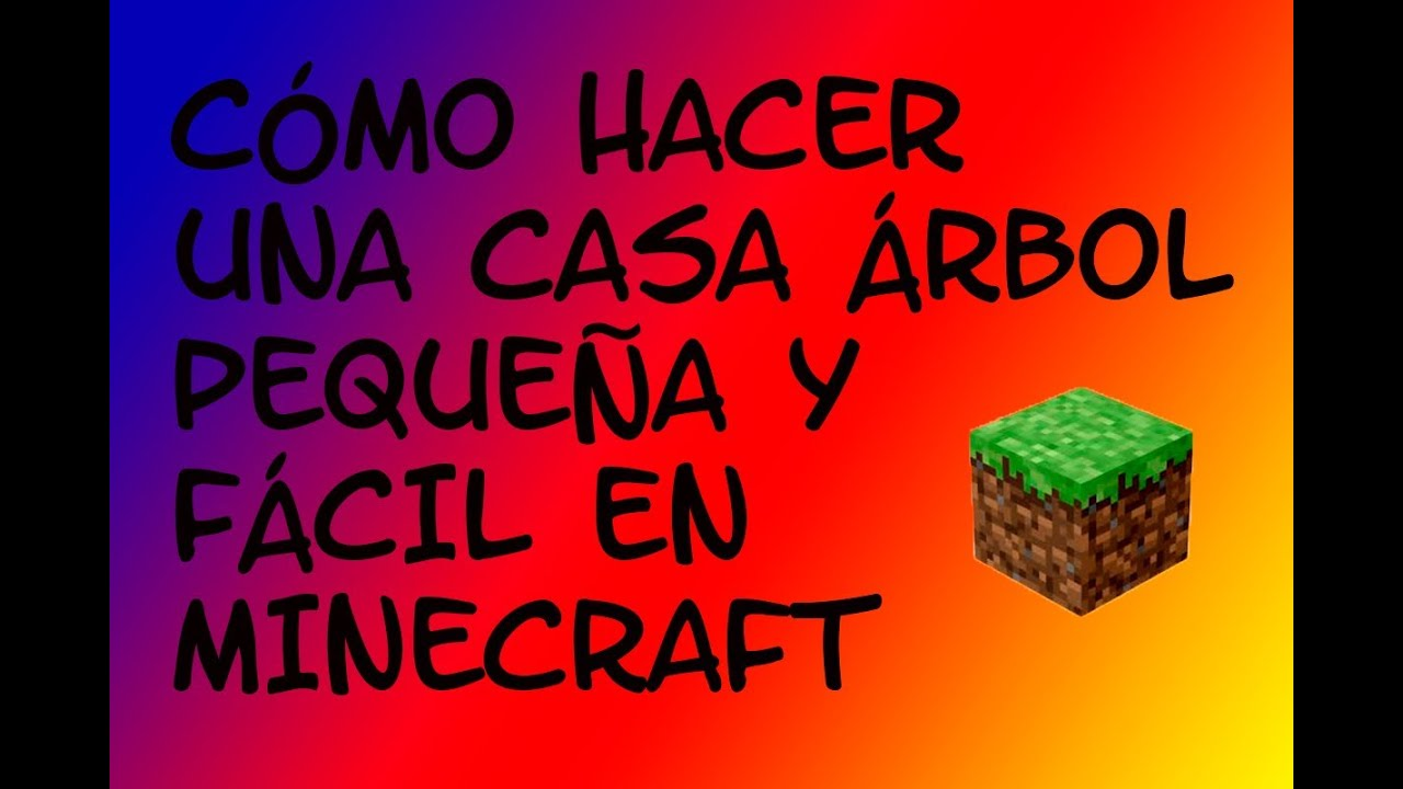 Minecraft c mo hacer una casa rbol f cil y peque a youtube for Como disenar una casa pequena