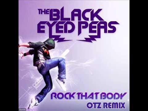 Black Eyed Peas - Rock That Body (OTZ Remix)