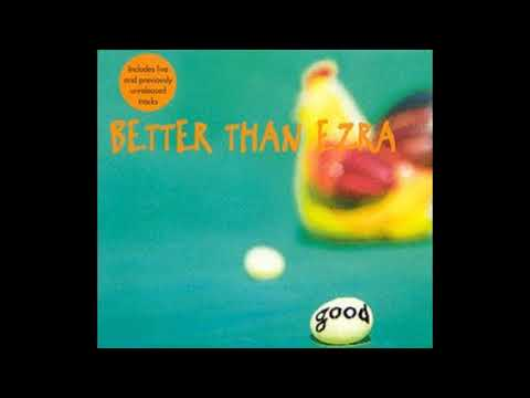 Better Than Ezra - Good (Single) (HD)