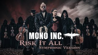 Mono Inc. - Risk It All