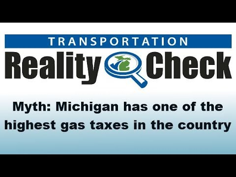 MDOT Reality Check #6 - Michigan has one of the highest gas taxes in the country