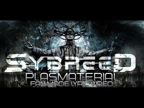 Клип Sybreed - Plasmaterial