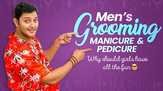 Men's Grooming | Manicure & Pedicure | The Prince Way | Prince Grooming Tips | #MensGrooming